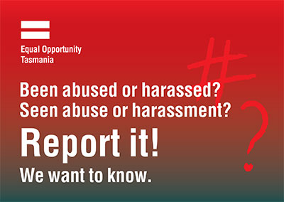 Been abused or harassed? Seen abuse or harassment? Report it! We want to know.