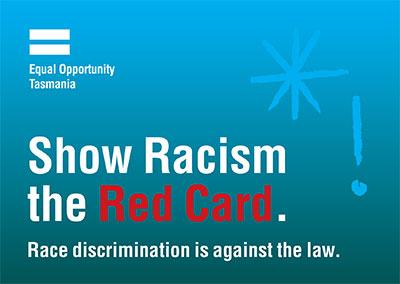 Show racism the Red card. Race discrimination is against the law.