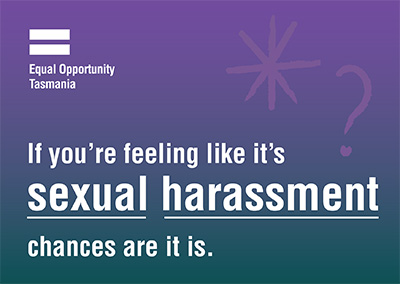 If you're feeling like its sexual harassment chances are it is