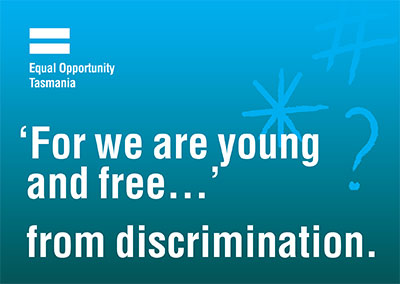 'For we are young and free...' from discrimination